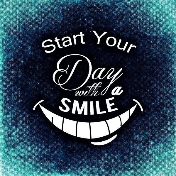 Start your day with a smile