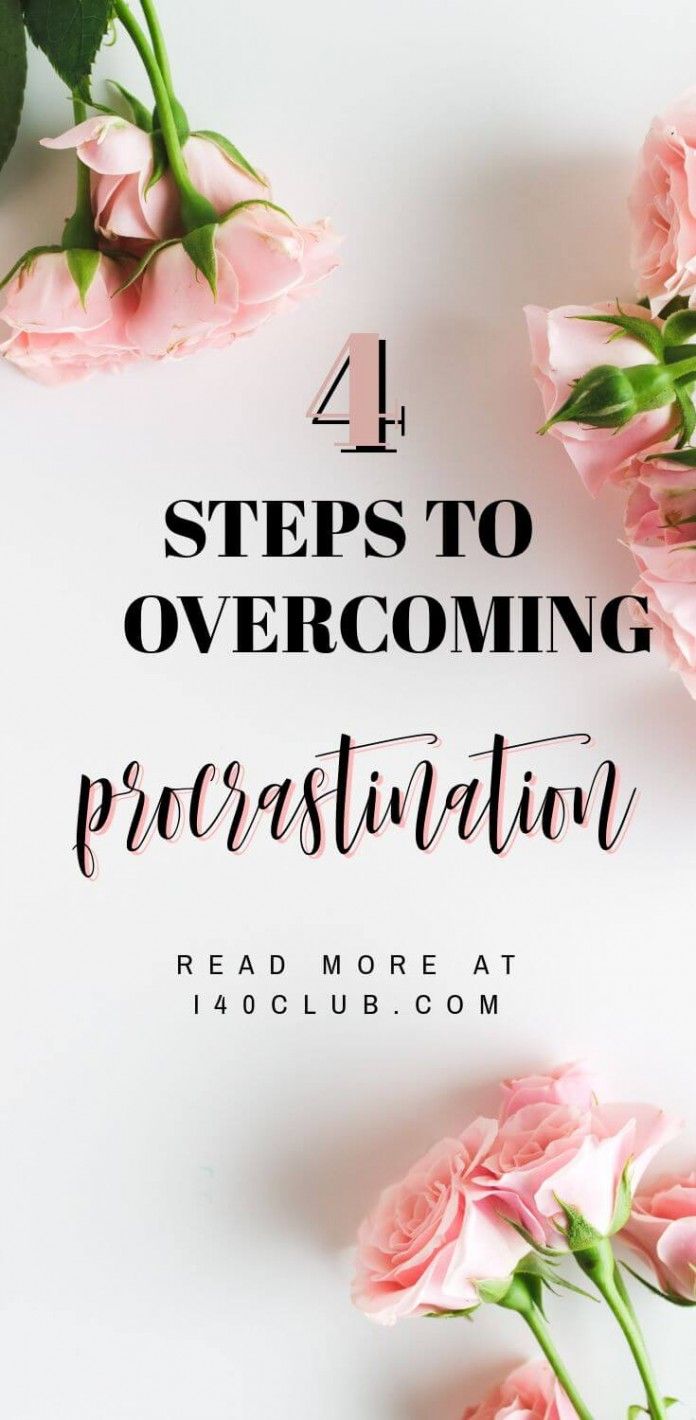 4 Steps to Overcoming Procrastination for Women