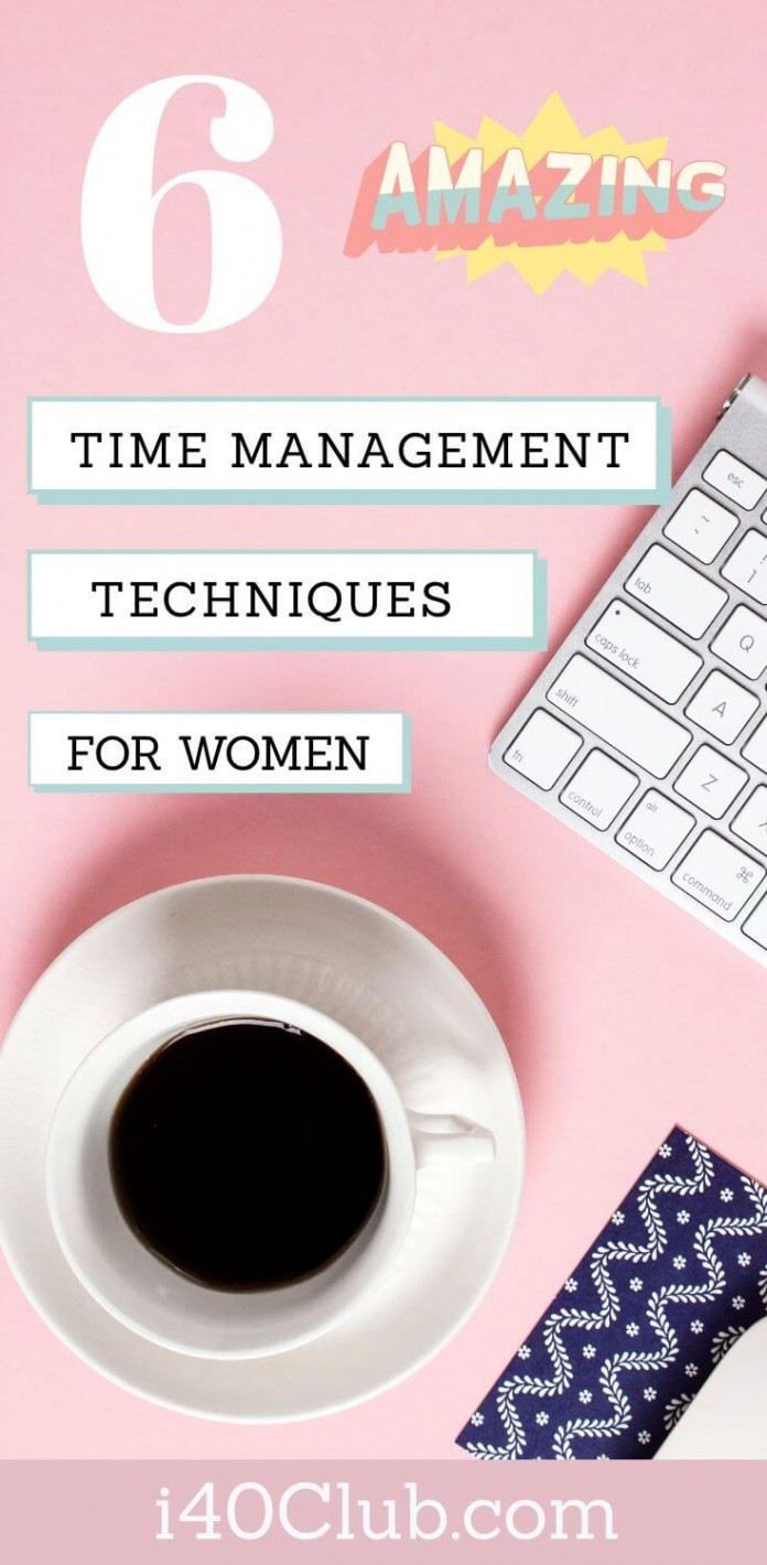 6 Time Management Techniques for Women