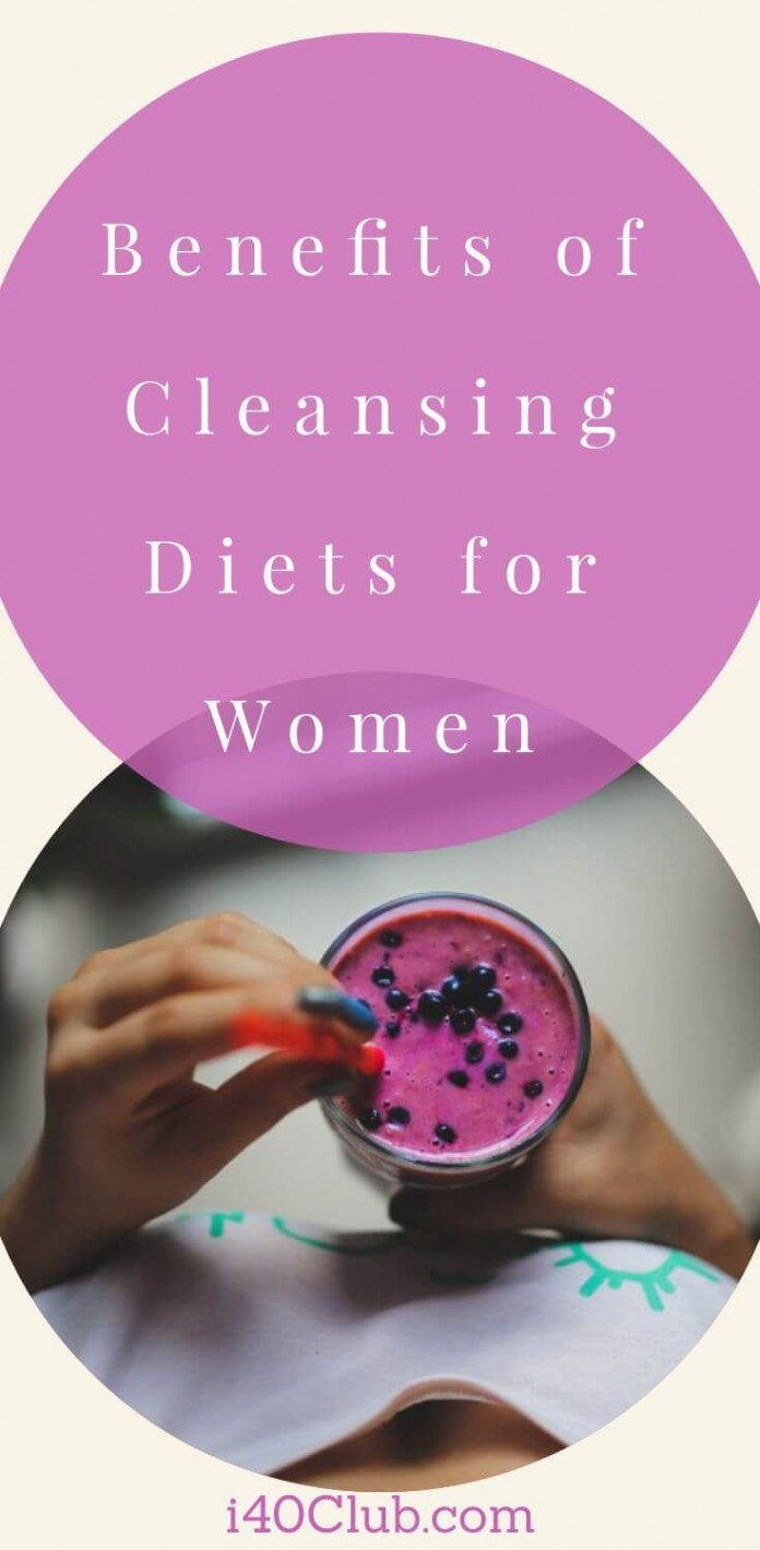 Benefits of Cleansing Diets for Women
