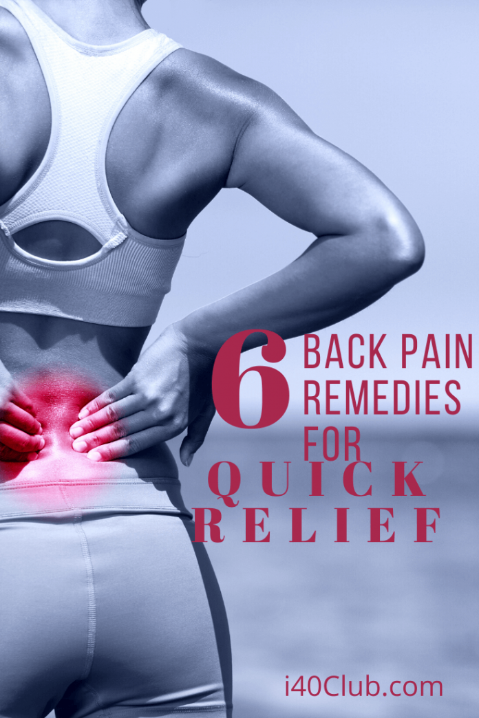 6 Back Pain Remedies for Quick Relief