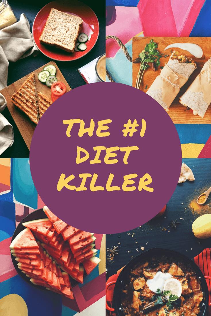 Number one diet killer