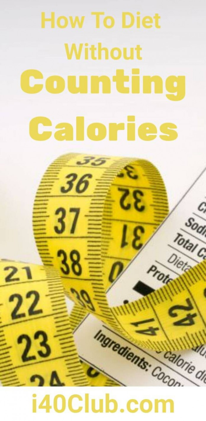 How To Diet Without Counting Calories