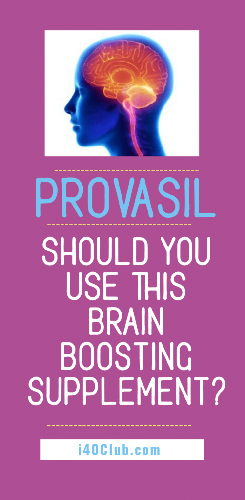 Provasil – Should You Use This Brain Boosting Supplement