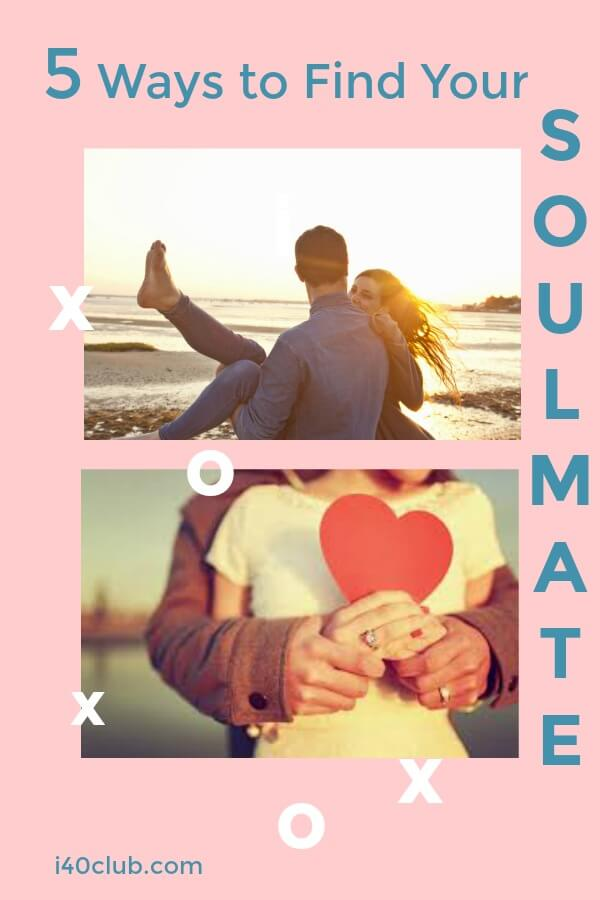 5 Ways To Find Your Soulmate