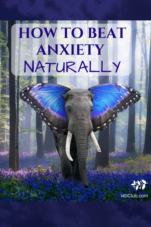 How to Beat Anxiety Naturally