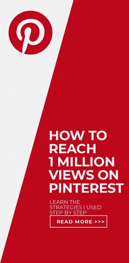 HOW TO REACH 1 MILLION VIEWS ON PINTEREST