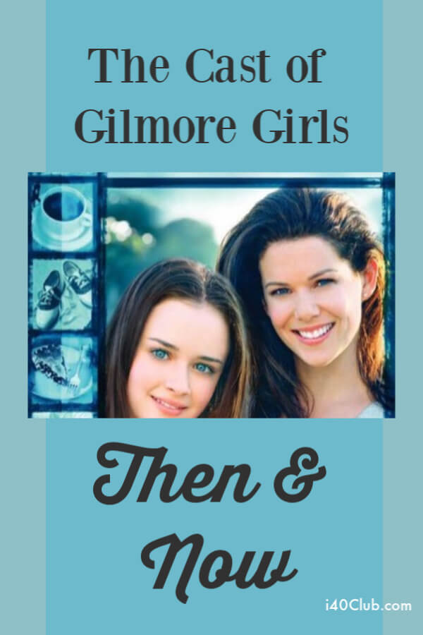 Cast of the Gilmore Girls: Then and Now