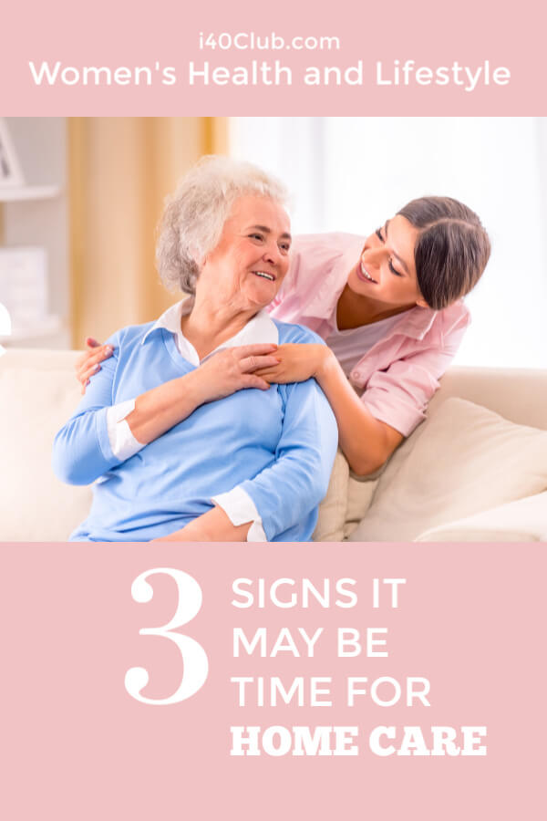 Signs it May Be Time For Home Care