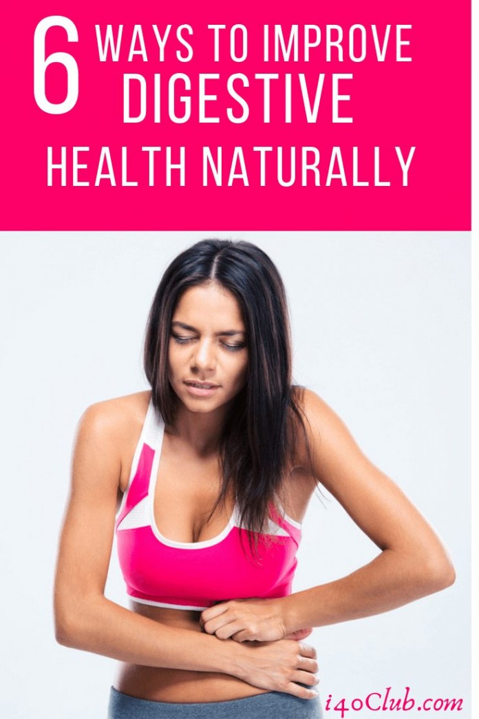 6 Ways to Improve Digestive Health Naturally