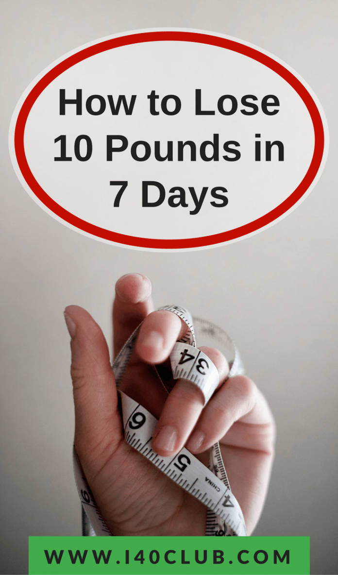 How To Lose pounds in 7 Days