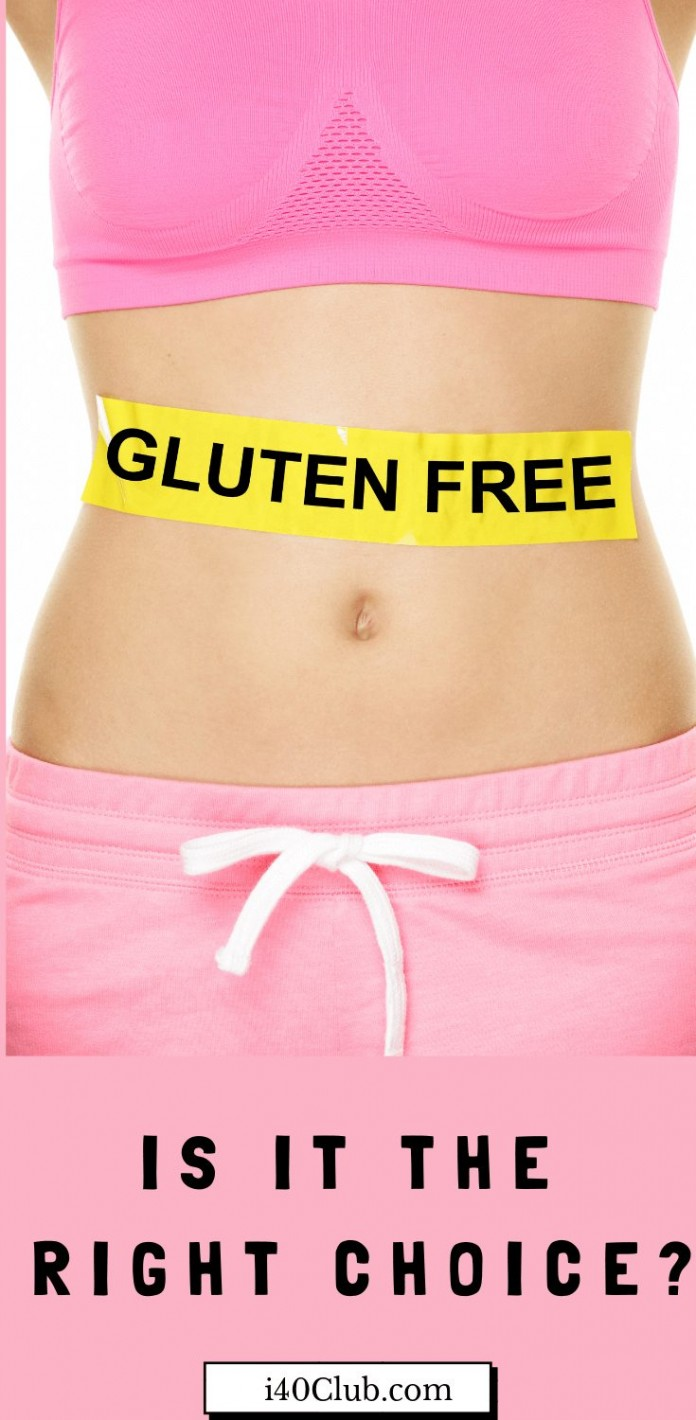 Going Gluten Free Is it the Right Choice