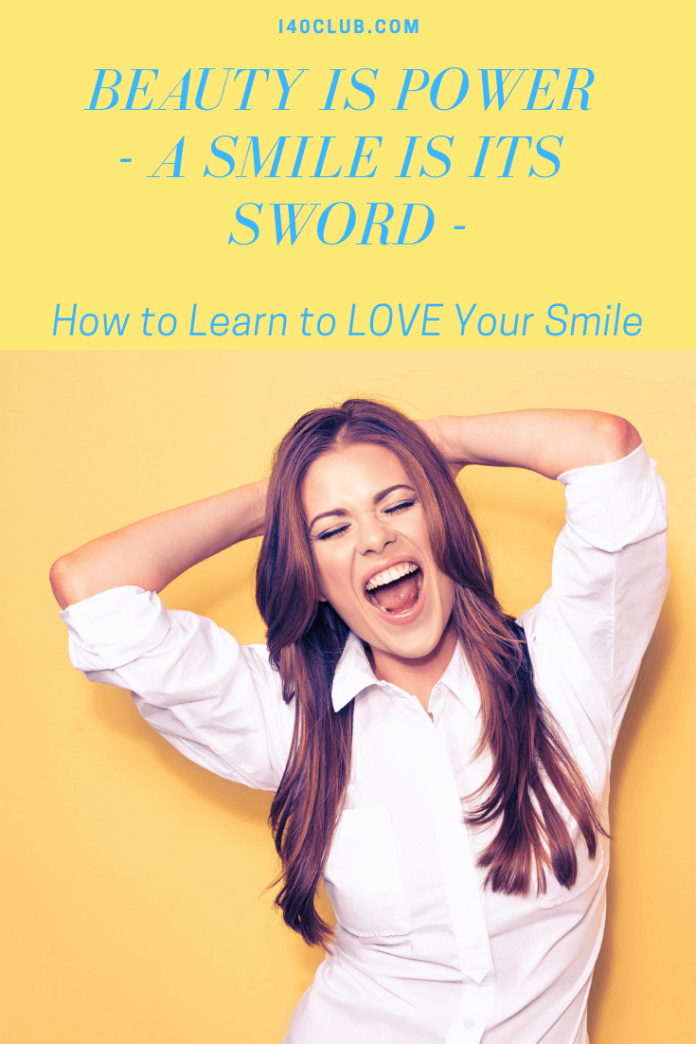 How to Learn To Love Your Smile