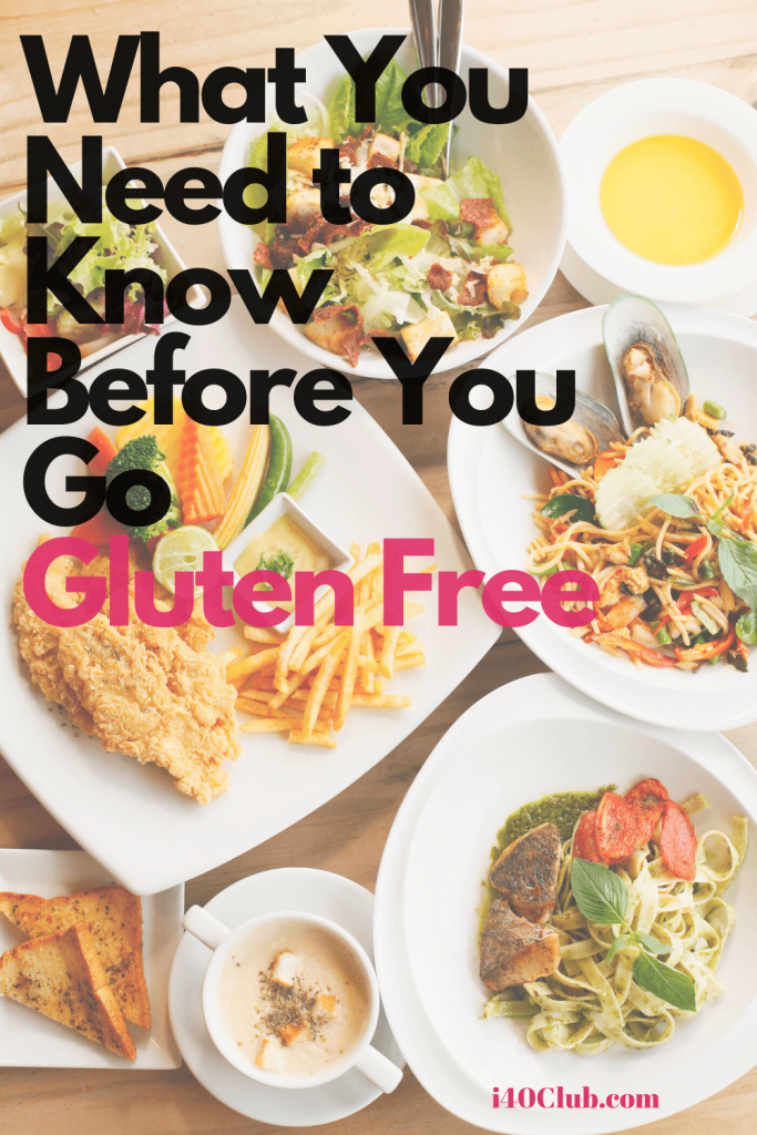 What You Need to Know Before You Go Gluten Free