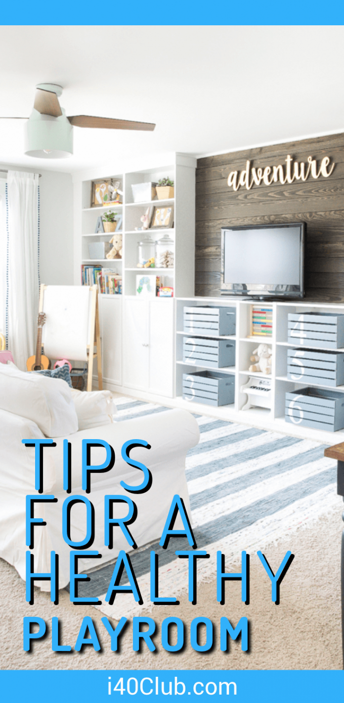 Tips for a Healthy Playroom