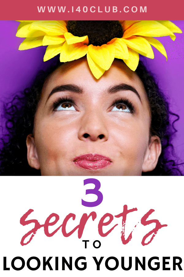 3 Secrets to Looking Younger