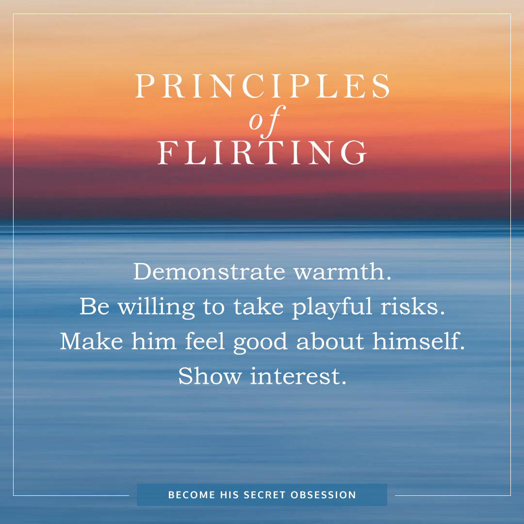 Principles of Flirting