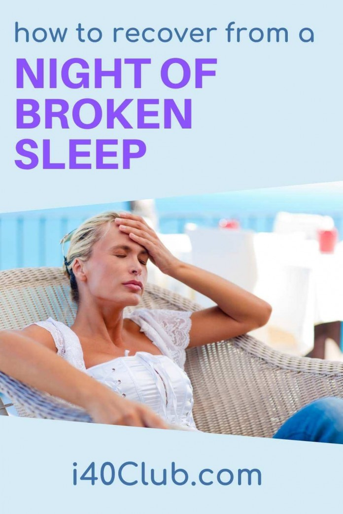How to Recover From a Night of Broken Sleep
